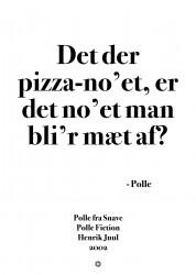 Det der pizza no'et